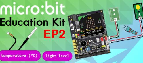 ตัวอย่างใช้งาน Micro:bit Education Kit V1.3 ตอนที่ 2