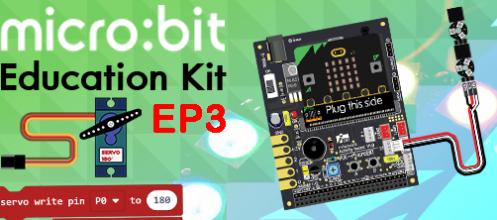 ตัวอย่างใช้งาน Micro:bit Education Kit V1.3 ตอนที่ 3