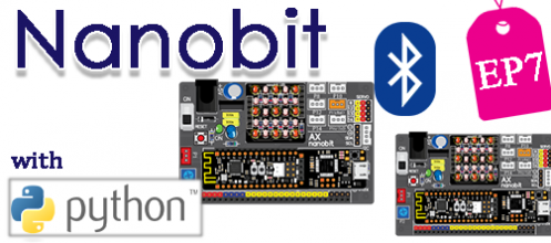 Nanobit with microPython ตอนที่ 7
